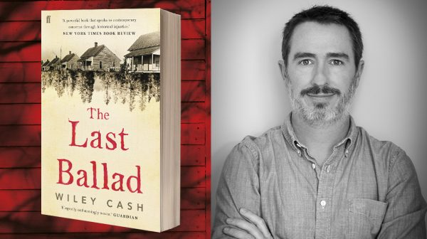 The Last Ballad: Playlist for the novel by Wiley Cash