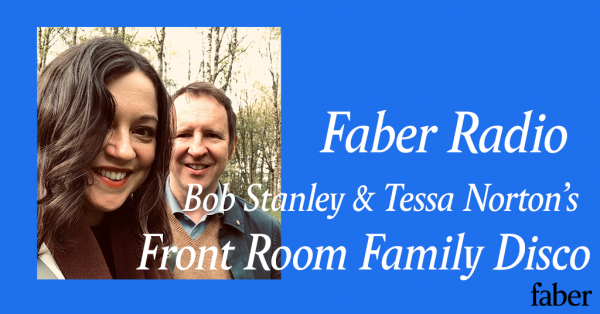 Faber Radio presents Front Room Family Disco