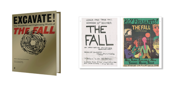 Excavate!: The Wonderful and Frightening World of The Fall