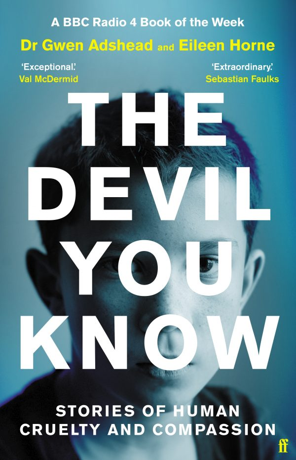 Announcing Dr Gwen Adshead & Eileen Horne's The Devil You Know
