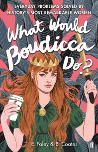What-Would-Boudicca-Do-1.jpg